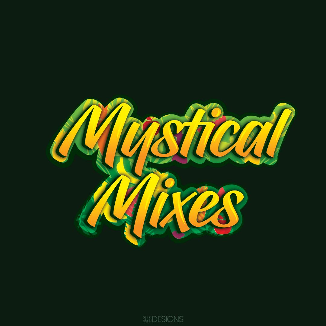 Mystical Mixes
